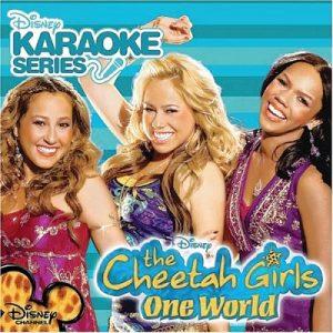 Cheetah Girls - One World - Karaoke Playbacks - CD+G