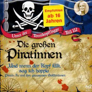 Hörbuch - Unter der Totenkopfflagge Teil 3 - Die großen Piratinnen - NEU