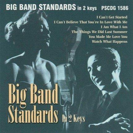 Big Band Standards In 2 Keys - Karaoke Playbacks - PSCDG 1586 - CD-Front