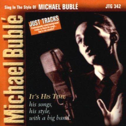 Michael Bublé - It's His Time - Big Band – Karaoke Playbacks - CD-Front