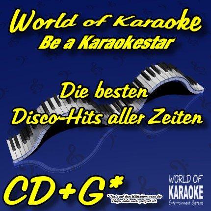 Die besten Disco-Hits aller Zeiten - Playbacks - World Of Karaoke