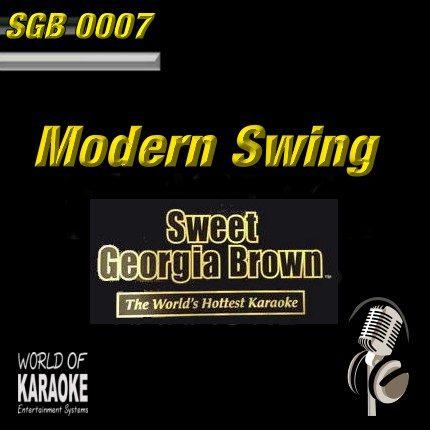 Sweet Georgia Brown - SGB0007 – Modern Swing – Karaoke Playbacks