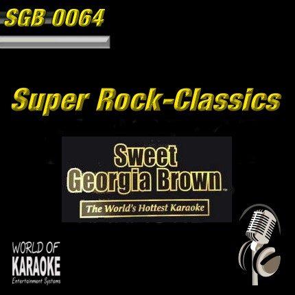 Sweet Georgia Brown - SGB0064 – Rock Classics – Karaoke Playbacks